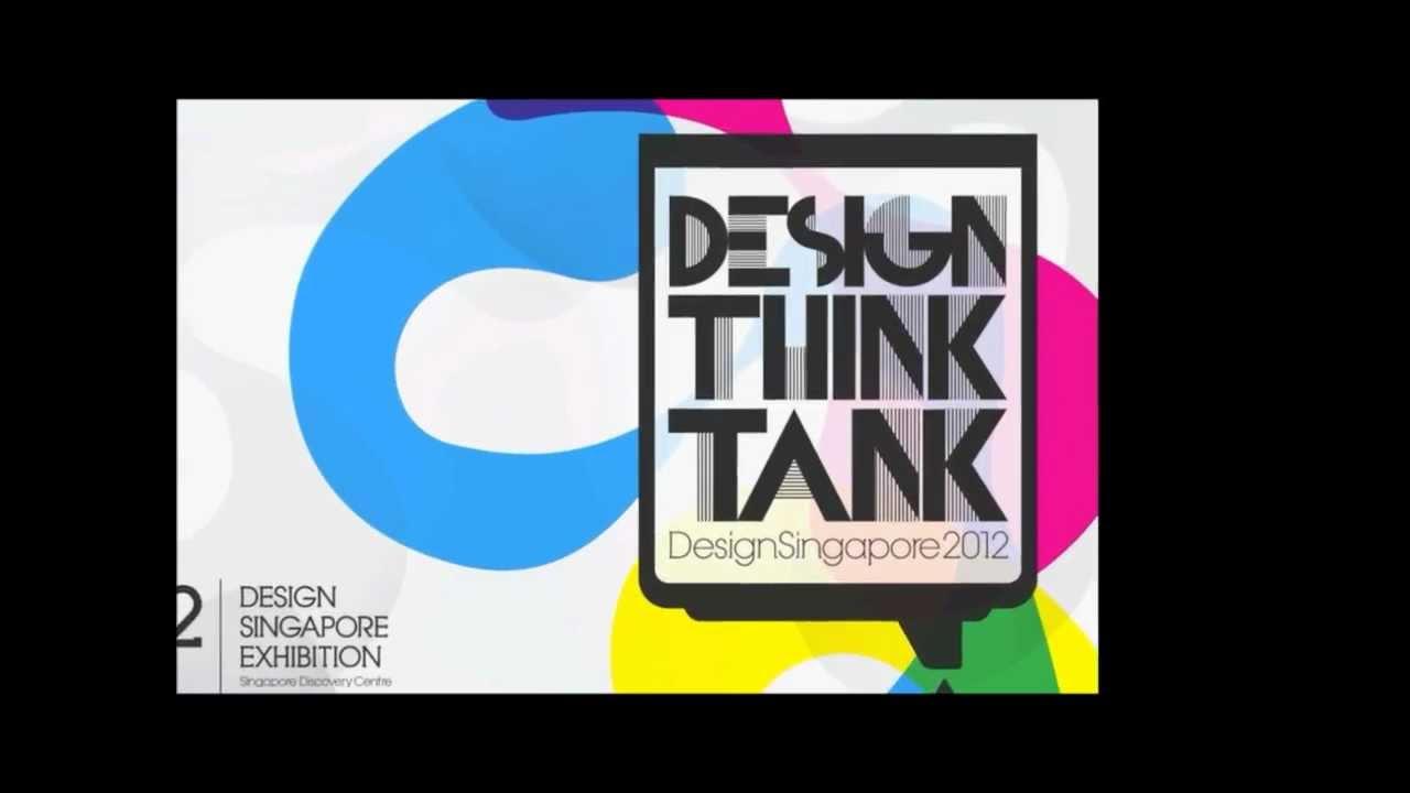 Singapore Design Think Tank Exhibition Youtube