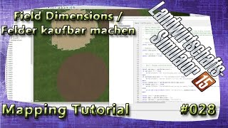 LS15 Giants Editor Map Tutorial #028 Field Dimensions / Felder kaufbar machen