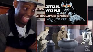 How Star Wars Should Have Ended (Special Edition) REACTION!!!