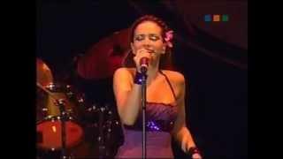 Natalia Oreiro . Recital Tahiti (2005) - Nada mas que hablar - Se pego en mi piel