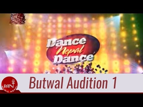 Dance Nepal Dance Butwal Audition 1