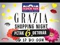 Grazia Shopping Night - Fashion Park Outlet Inđija