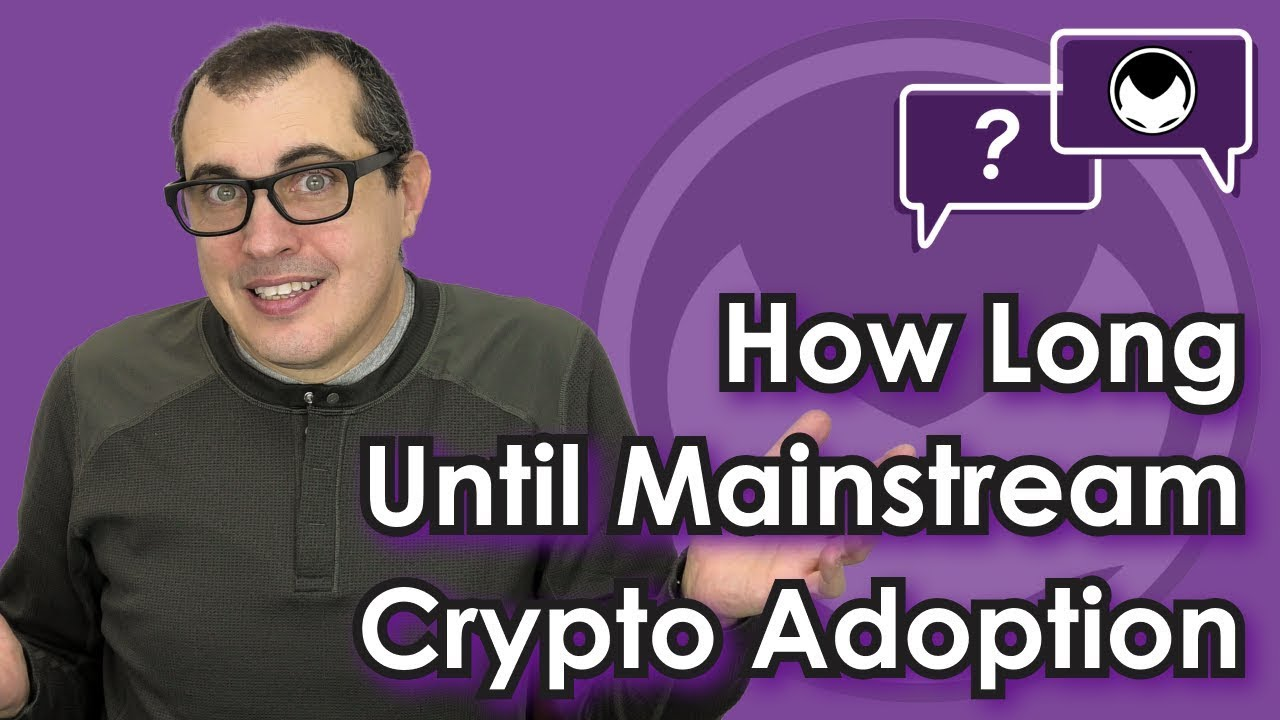Bitcoin Q&A | How long until mainstream adoption?