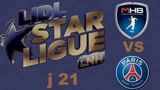 Montpellier VS Paris SG Handball LIDL STARLIGUE j21