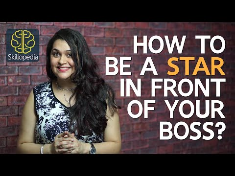 How to be a STAR in front of your BOSS - Soft skills by Skillopedia