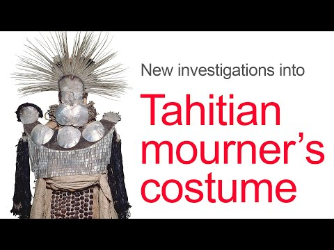 New Investigations Into The Tahitian Mourner's Costume