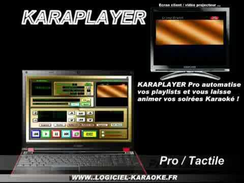 Logiciel professionnel de karaoke KARAPLAYER