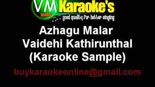 Azhagu Malar Karaoke Vaidehi Kathirunthal