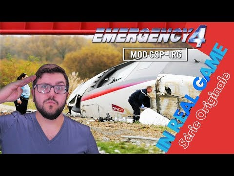 CSP-IRG - ACCIDENT DE TGV - Série Originale - (Emergency 4 / 911 First Responder)