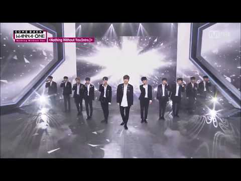 [LIVE]【繁體中字】Nothing Without You(Intro.)(Wanna One)171113