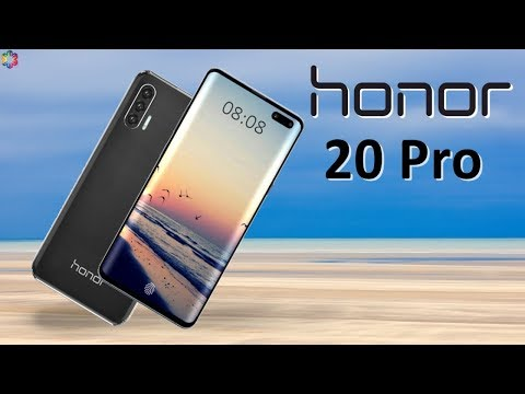 Honor 20 Pro First Look, Release Date, Price, Specs, Features, Trailer, Camera, Launch,Leaks,Concept