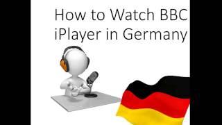 How to Watch BBC iPlayer Germany