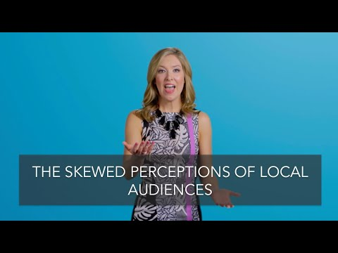 Skewed Perceptions of Local Audiences