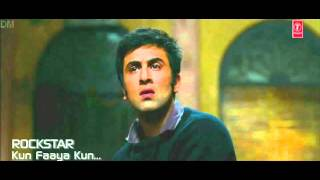 Kun Faaya Kun - Official Full Song HD - Rockstar - A.R.Rahman, Javed Ali & Mohit Chauhan 2011