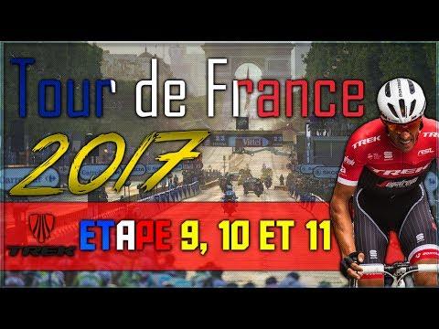 Tour De France 2017   TREK-SEGAFREDO   ETAPE 9,10 ET 11 !