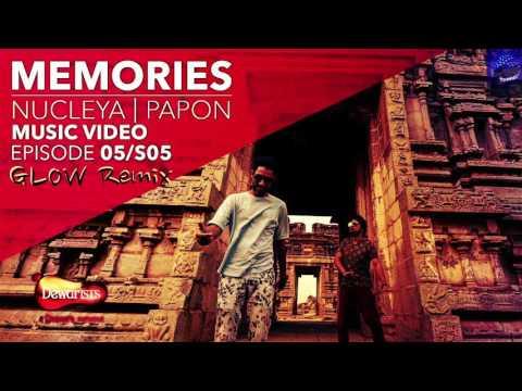 NUCLEYA | PAPON - Memories ( GLOW Remix )