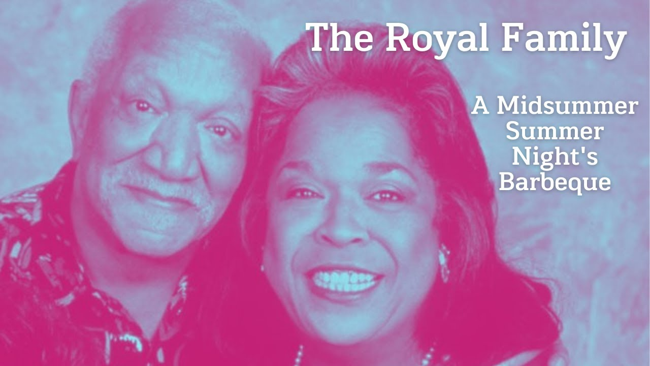 The Royal Family - A Midsummer's Night Barbeque (1992)  Redd Foxx Della Reese Larenz Tate