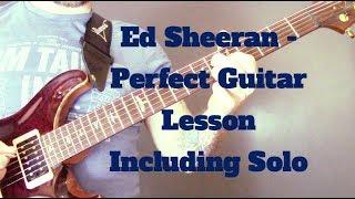 Baixar Ed Sheeran - Perfect Guitar Lesson Including Solo