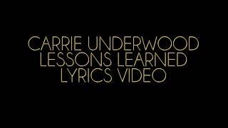 Video Carrie Underwood Lessons Learned Lyrics Video download MP3, 3GP, MP4, WEBM, AVI, FLV November 2018