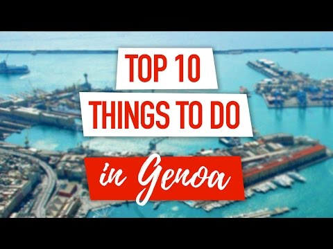 Top 10 Things to Do in Genoa, Italy | Best Attractions