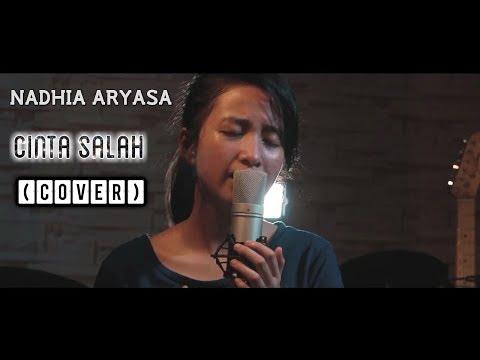 NADHIA ARYASA - CINTA SALAH ( COVER )