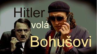 Hitler volá Bohušovi