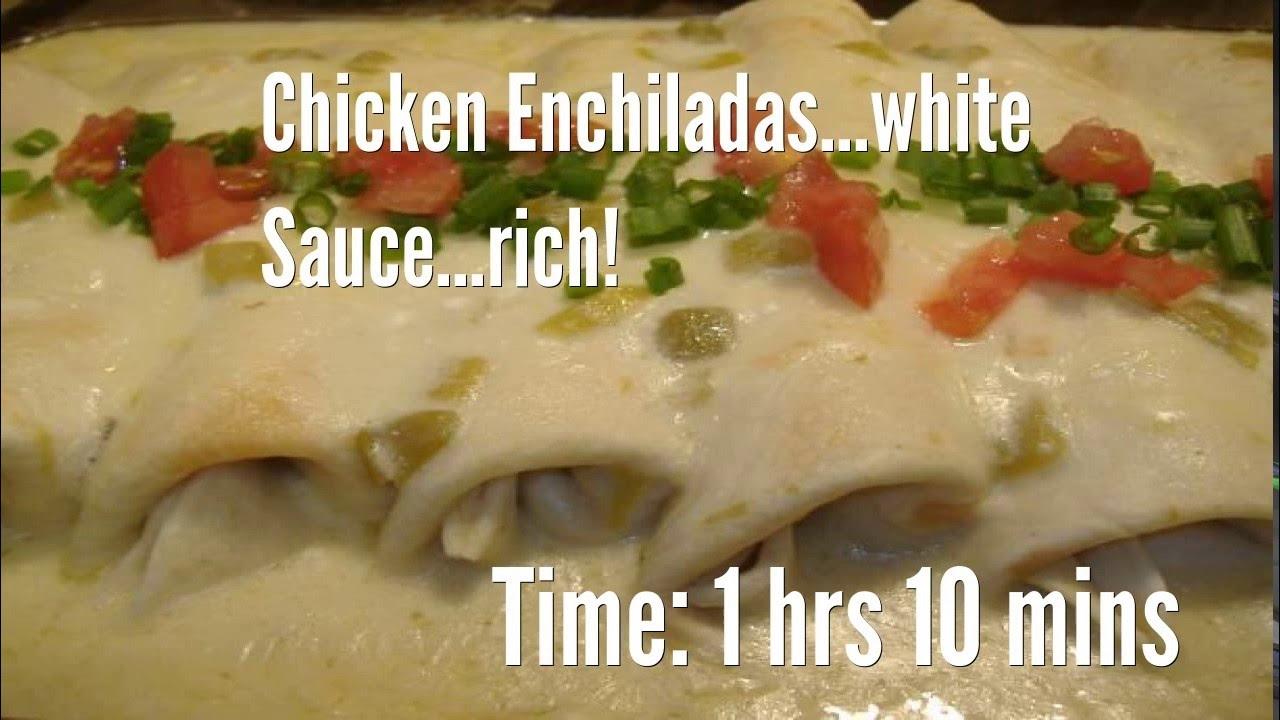 Chicken Enchiladas White Sauce Rich Recipe Youtube