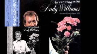 andy williams-2 live in japan-1973ー2  medley-vol.1