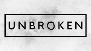 """Unbroken"" - Zach Nelson"