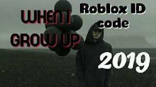 When I grow up roblox ID code NF *2019* *WORKING*