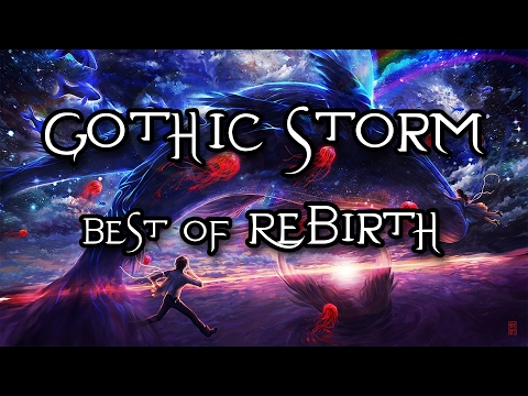 Gothic Storm Music Mix - Rebirth (Best of Album) ~ Short Epic Music Mix - Intense Emotional