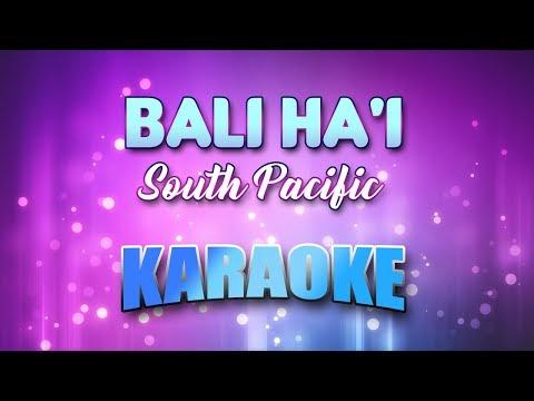South Pacific - Bali Ha'i (Karaoke version with Lyrics)