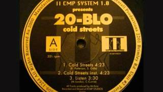 20-Blo And Bushlife - Cold Streets