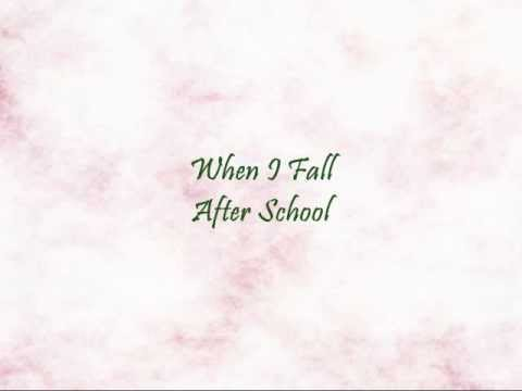 After School - When I Fall [Han & Eng]