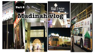 Madinah vlog part 2 || Streets and Shopping malls in Madinah