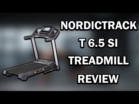 NordicTrack T 6.5 Si Treadmill Review 2019