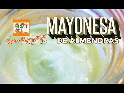 Mayonesa de almendras - Cocina Vegan Fácil