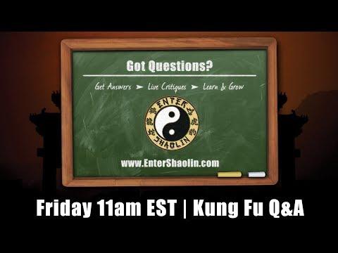 Enter Shaolin Martial Arts Training| Live Kung Fu Q&A Replay | 2/22/19