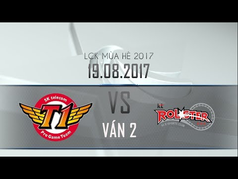 [19.08.2017] KT vs SKT [LCK Hè 2017][Playoff - Ván 2]