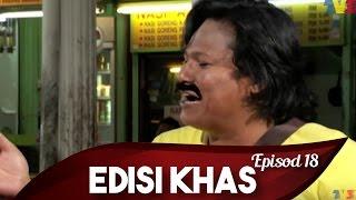 Download Edisi Khas | Episod 18