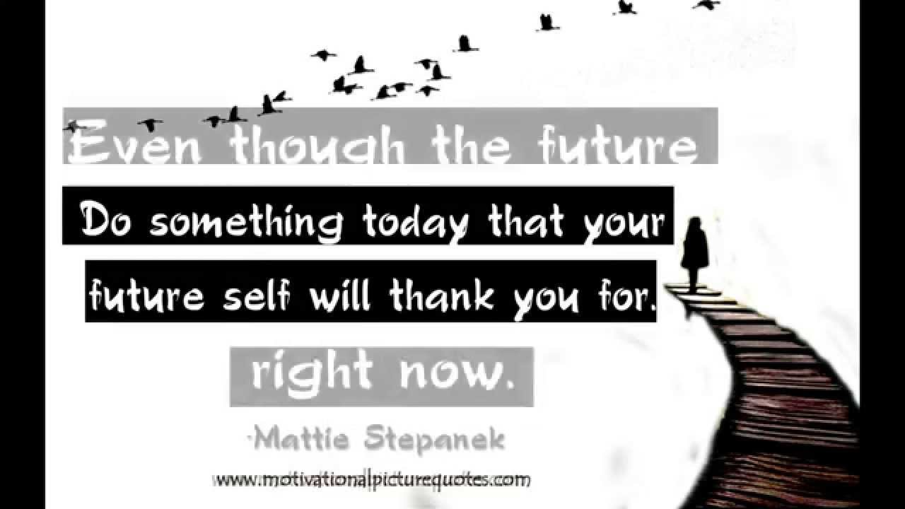 Download Best Motivational Quotes about The Future -Inspiring Future Quotes Video