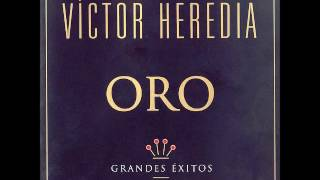 Víctor Heredia - Oro (Grandes Exitos) 1999