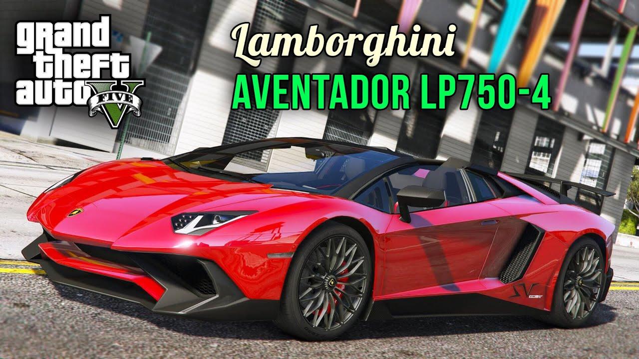 GTA 5 Lamborghini Aventador LP750,4 Superveloce Roadster GTA 5 Cars Mods