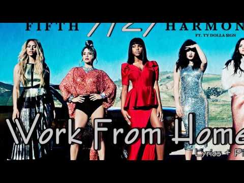 The Fifth Harmony - Work from Home ft. Ty Dolla $ign