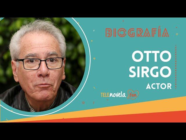 Biografía Otto Sirgo