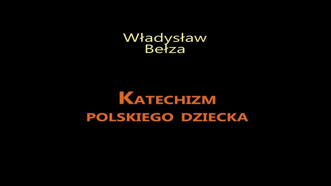 Władysław Bełza Katechizm Polskiego Dziecka Obserwator