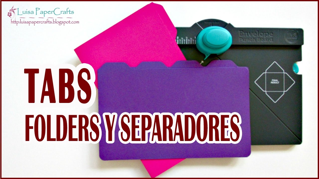 How To Make Tabs For A Binder Or Planner Envelope Punch Board Tutorial Luisa Papercrafts