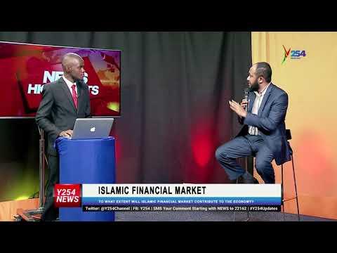 How Islamic Finance Market will benefit Kenyas Economy