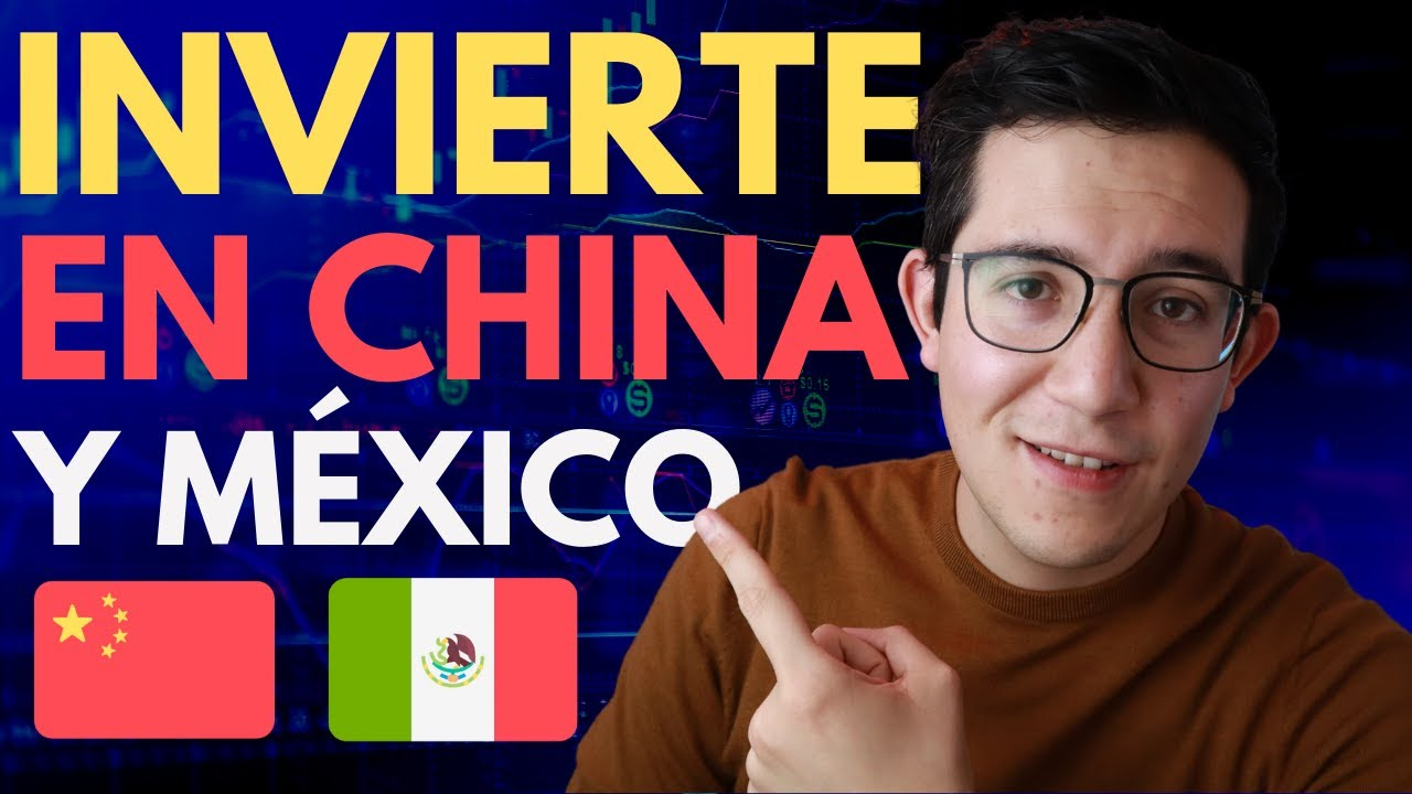 Cómo Invertir en Acciones de China y México de forma correcta 🇨🇳🇲🇽