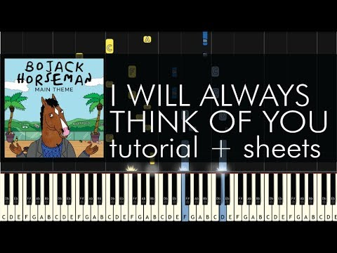 Bojack Horseman I Will Always Think Of You Piano Tutorial